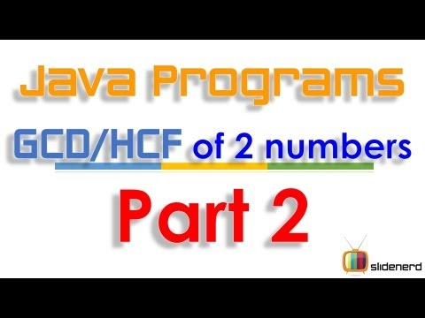 82 Java GCD of 2 numbers Part 2 |