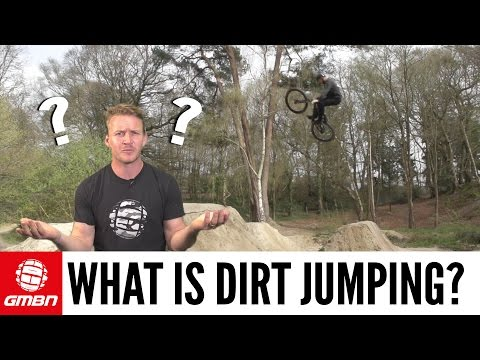 What Is Dirt Jumping? | Mountain Biking Explained