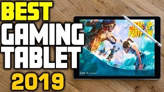 Best Gaming Tablet In 2019 Top 5 Tablets For Gaming