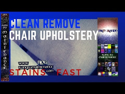 How To Clean Remove Stains From Chair Upholstery Fast