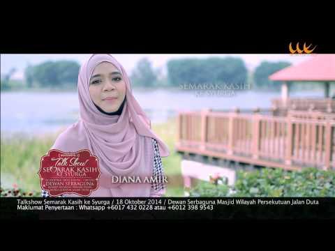 Promo Semarak Kasih Ke Syurga - Diana Amir