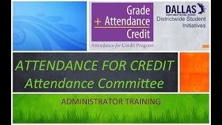 Attendance for Credit:  Attendance Committee (1 of 3)