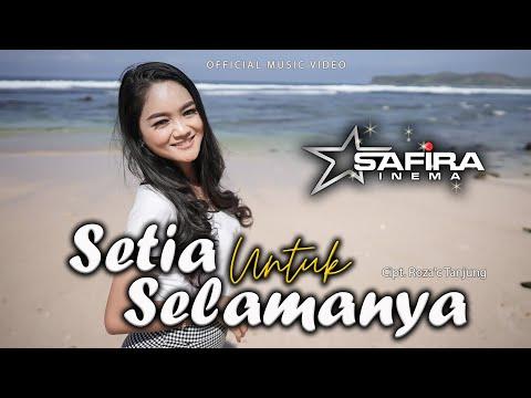 Download Lagu Safira Inema Setia Untuk Selamanya Mp3
