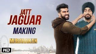 Making of Jatt Jaguar Song   Mubarakan  Arjun Kapoor   Ileana D'Cruz   Amaal Mallik   Vishal Dadlani