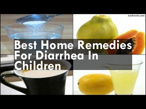 Best Home Remedies For Diarrhea In Children