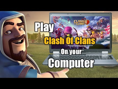 How to play clash of clans on your PC/Laptop (Easiest way) 2017