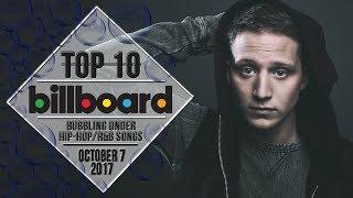 Top 10 • US Bubbling Under Hip-Hop/R&B Songs • October 7, 2017   Billboard-Charts