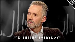 """""""Strive To Become 1% Better EVERY DAY"""" - Jordan Peterson Motivation"""