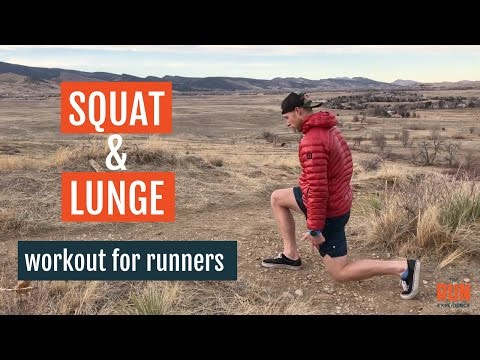 Squat and Lunge Workout For Runners