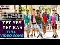 Yey Yey Yey Raa Full Video Song ISM Full Video Songs Kalyan Ram Aditi Arya Anup Rubens mp3