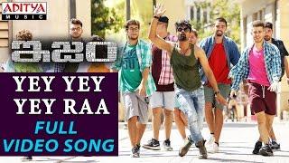 Yey Yey Yey Raa Full Video Song    ISM Full Video Songs    Kalyan Ram, Aditi Arya    Anup Rubens