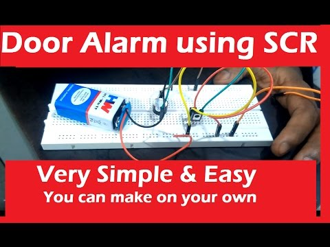 How to make Door Alarm using SCR