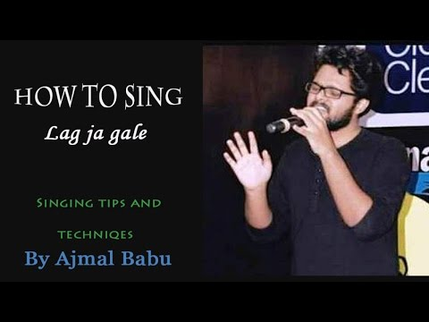 How to sing Lag ja gale -Bollywood song by Lata mangeshkar - sing hindi songs better