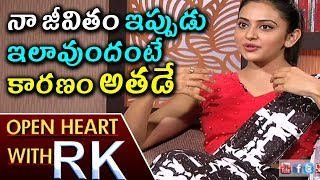 Rakul Preet Singh About Key Person in Her Life | Open Heart With RK | ABN Telugu