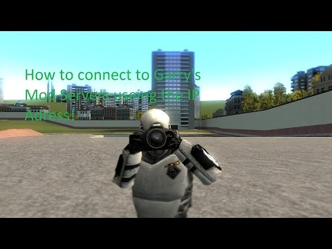 How to connect to Garry's Mod servers useing the IP Adress