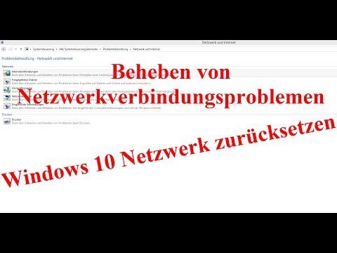Netzwerk / Verbindungsproblemen in Windows beheben. Netzwerk zurücksetzen.