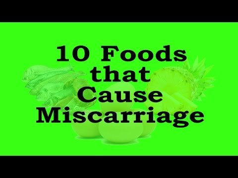 10 Foods that Surely Cause Miscarriage | Foods to Avoid during Pregnancy