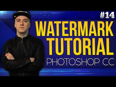 How To Make A Watermark EASILY! - Photoshop CC 2017 - Tutorial #14