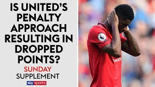 Is Man Utd's penalty approach losing them points? | Sunday Supplement | 25th August 2019