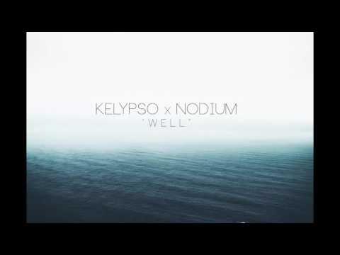 Kelypso & Nodium - Well