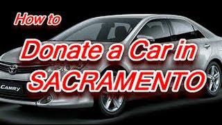 donate your car sacramento 2017