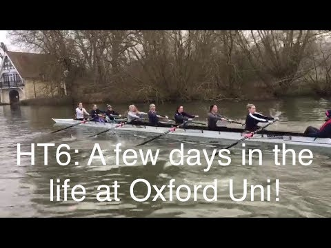 HT6: A few days in the life at Oxford University| Rowing, Basketball Varsity and deadlines!