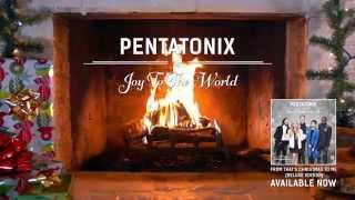 [Yule Log Audio] Joy to the World - Pentatonix