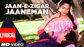 """Jaan-E-Zigar Jaaneman"" Lyrical Video 