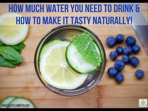 STOP Dehydration and Kidney Stones! How Much Water You Need to Drink & How to Make it Tasty!