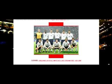 How to watch England Football Live Stream Free PC, ipad, iphone & Mac