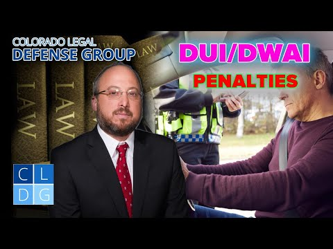 Penalties for a DUI or DWAI here in Colorado