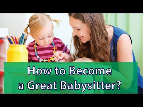 How to Become a Great Babysitter?