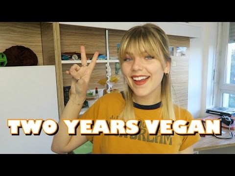 Two Years Vegan! What I've Learned & How I've Changed