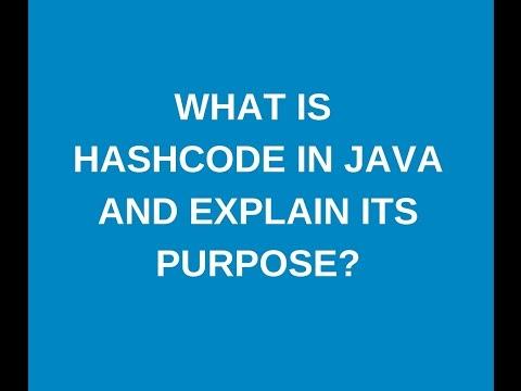 HashCode and its purpose