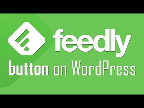 Add Feedly RSS Subscribe button to WordPress