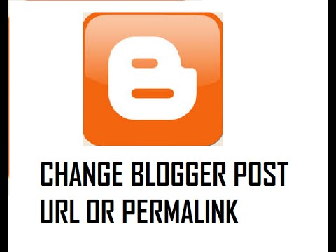 How To Change Permalink or URL name of Published Post in Blogger