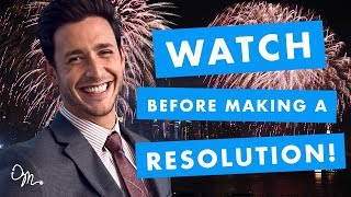 WATCH THIS BEFORE MAKING A NEW YEAR