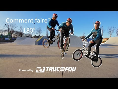 Comment faire? 180° - How to 180