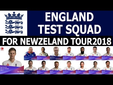 England Cricket Team TEST SQUAD FOR Newzeland TOUR 2018 | Stokes & Livingstone In
