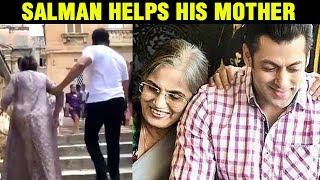 Salman Khan Helps Mother Salma Khan To Climb Stairs In Malta | Emotional Video