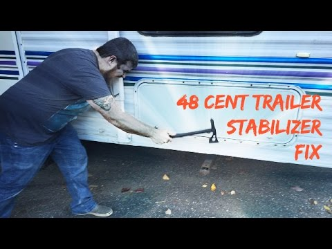 How to fix trailer stabilizer jacks for 48 cents