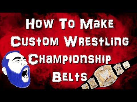 How to make custom wrestling championship Belts