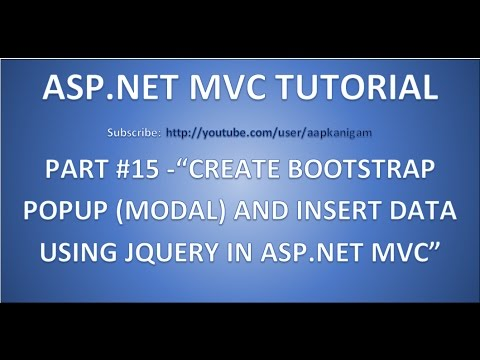 Part 15 - How to create a bootstrap popup (modal) and insert data using JQuery in ASP.NET MVC
