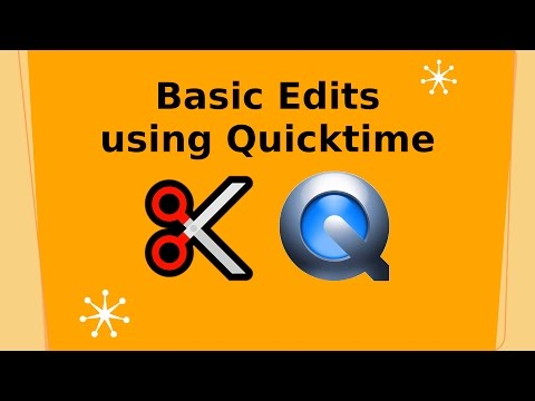 Basic Video Edits using Quicktime for Mac: Web Video