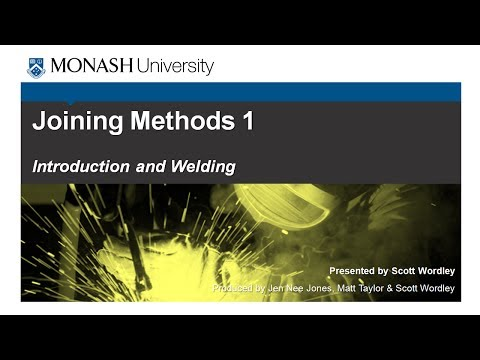 Joining Methods 1: Introduction and Welding