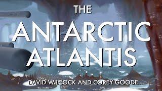 David Wilcock   Corey Goode: The Antarctic Atlantis [MUST SEE LIVE DISCLOSURE!]