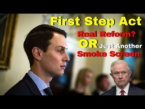 First Step Act- Real or Smoke Screen?