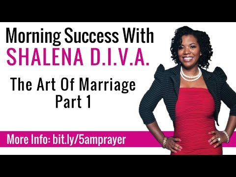 How To Know You Are Ready To Get Married: Morning Success With Shalena D.I.V.A.