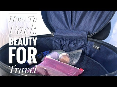 How To Pack Beauty for Travel || The Savvy Beauty