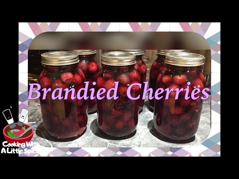 Brandied Cherries Recipe / Canning Cherries